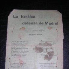 Militaria: CANCION LA HEROICA DEFENSA DE MADRID, LETRA DE AGUSTIN ZAMORA, FALTO DE UN TROZO. Lote 33092170