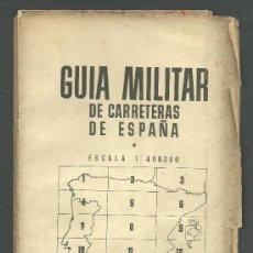 Militaria: CUARTEL GENERAL DEL GENERALÍSIMO -GUIA MILITAR DE CARRETERAS - Nº 5 - NOVIEMBRE 1938 - 12.5X25 CM. Lote 33137106