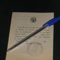 Militaria: CORREOS, COMPROBANDE DE DEPOSITO DE DOCUMENTOS OFICIALES 1939, AÑO DE LA VICTORIA.. Lote 33241656