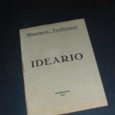 Militaria: MONARQUIA TRADICIONAL, IDEARIO. FIESTA DE LOS MARTIRES DE LA TRADICION, PAMPLONA 1937. GUERRA CIVIL.. Lote 33372451