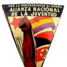 Militaria: INSIGNIA ALIANZA NACIONAL JUVENTUD JSU PSU POUM CNT GUERRA CIVIL. Lote 34969223