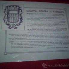 Militaria: 21 X 27 CM CARTEL REPUBLICANO GUERRA CIVIL ANTIFASCISTAS DE SEGOVIA ORIGINAL 1936 MADRID. Lote 35678538