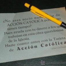 Militaria: HAZTE CUANTO ANTES CON LA TARJETA DE ACCION CATOLICA. EDITORIAL CATOLICA TOLEDANA, TOLEDO.. Lote 36154473