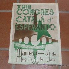Militaria: CARTEL ORIGINAL DEL CONGRES CATALA D' ESPERANTO DE 1936. Lote 36192064