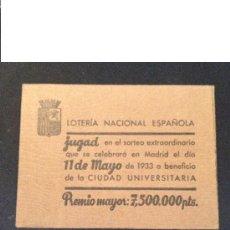 Militaria: 0.3 LOTERÍA CIUDAD UNIVERSITARIA. SOBRE VACIO. GUERRA CIVIL. REPUBLICA. ESPAÑA. MILITAR.. Lote 58264807