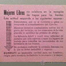 Militaria: PASQUÍN GUERRA CIVIL MUJERES LIBRES TAMAÑO POSTAL 10X14CM, ANARQUISTA DURRUTI FEMINISMO. Lote 36749792
