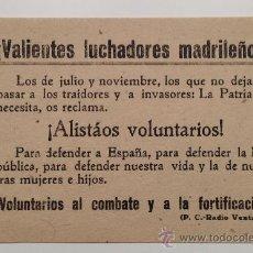 Militaria: PASQUÍN GUERRA CIVIL. PARTIDO COMUNISTA (RADIO VENTAS) MADRID. FORTIFICACIÓN. ORIGINAL 10,5X16CM.. Lote 37963962