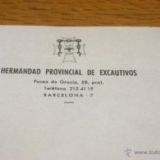 Militaria: PAPEL ORIGINAL DE LA HERMANDAD PROVINCIAL DE EXCAUTIVOS, BARCELONA, GUERRA CIVIL. Lote 39533654