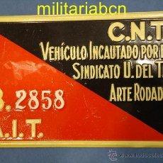 Militaria: PLACA DE MATRÍCULA DE VEHÍCULO INCAUTADO CNT AIT. GUERRA CIVIL ESPAÑOLA.. Lote 40925129