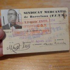 Militaria: ANTIGUO CARNET DE SINDICAT MERCANTIL DE BARCELONA - UGT. 1936, GUERRA CIVIL. Lote 42882502