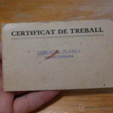 Militaria: ANTIGUO CARNET CERTIFICAT DE TREBALL DE EMPRESA COLECTIVIZADA CNT, 1938, GUERRA CIVIL. Lote 42882582