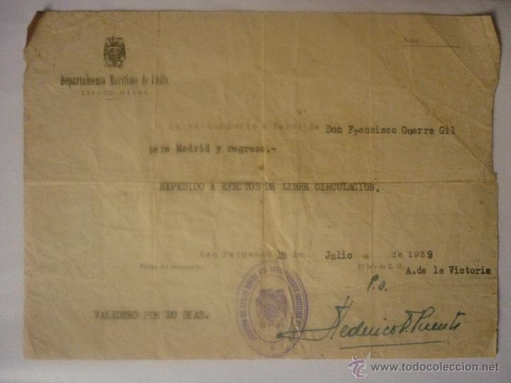 SALVO CONDUCTO FECHA 10 JULIO 1939 DE MADRID A CÁDIZ Y REGRESO. EL DE LA FOTO (Militar - Guerra Civil Española)