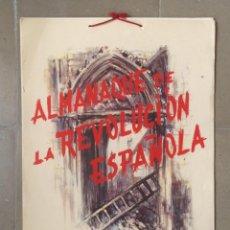 Militaria: ALMANAQUE DE LA REVOLUCION ESPAÑOLA 1937. GUERRA CIVIL. ILUSTRADO POR SIM, A FALTA FALDÓN CALENDARIO. Lote 45297488