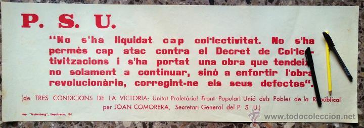 GRAN CARTEL TIPOGRÁFICO EDITADO POR PSU DURANTE LA GUERRA CIVIL. FRASES DE JOAN COMORERA. Nº3. (Militar - Guerra Civil Española)