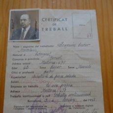 Militaria: ANTIGUO CARNET CERTIFICAT DE TREBALL, REPUBLICANO, CATALUNYA. UGT. 1938, GUERRA CIVIL. Lote 45898780