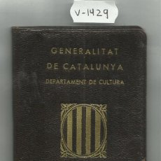 Militaria: CARNET D´IDENTITAT GENERALITAT DE CATALUNYA-DEPARTAMENT DE CULTURA -ANY 1937-GUERRA CIVIL (V-1429). Lote 46156038