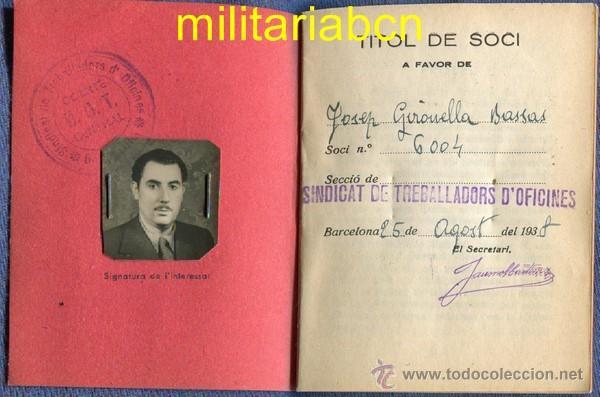 CARNET DE LA UGT SINDICAT DE TREBALLADORS D'OFICINES. 1938. GUERRA CIVIL. CON FOTOGRAFÍA. (Militar - Guerra Civil Española)