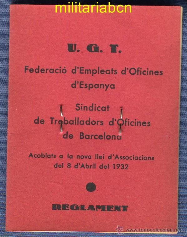 Militaria: Carnet de la UGT Sindicat de Treballadors d'Oficines. 1938. Guerra Civil. Con fotografía. - Foto 2 - 46881250