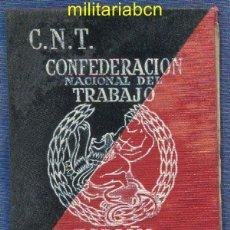 Militaria: CARNET DE LA CNT AIT. 1936. GUERRA CIVIL. CON SELLOS DE COTIZACIÓN.. Lote 46883595