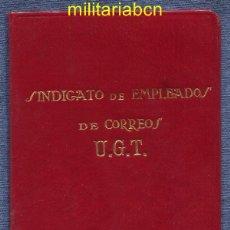 Militaria: CARNET DE LA UGT. SINDICATO DE EMPLEADOS DE CORREOS. 1936. GUERRA CIVIL ESPAÑOLA.. Lote 46887434