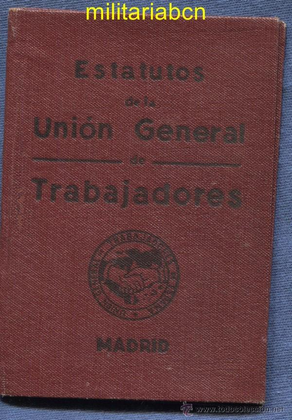 CARNET ESTATUTOS DE LA UGT. 1936. GUERRA CIVIL ESPAÑOLA. (Militar - Guerra Civil Española)