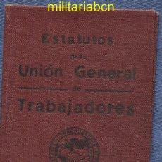 Militaria: CARNET ESTATUTOS DE LA UGT. 1936. GUERRA CIVIL ESPAÑOLA.. Lote 46887501