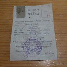 Militaria: ANTIGUO CARNET CERTIFICAT DE TREBALL, UGT, 1938, DE CALDES DE MONTBUY, GUERRA CIVIL, CALDAS. Lote 47363870