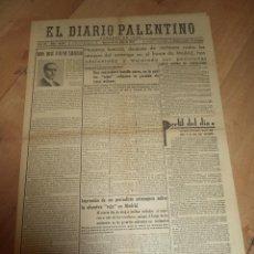 Militaria: EL DIARIO PALENTINO. AÑO LVI. Nº 16117. 13 JULIO 1937. JOSE CALVO SOTELO. LEER. Lote 47443570