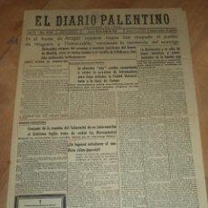 Militaria: EL DIARIO PALENTINO. AÑO LVI. Nº 16125. 22 JULIO 1937. FRENTE DE ARAGON. LEER. Lote 47444362