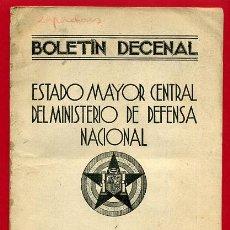 Militaria: FOLLETO , BOLETIN DECENAL ESTADO MAYOR, EJERCITO TIERRA , GUERRA CIVIL , REPUBLICA, 10-12-1937 , R8. Lote 47739747