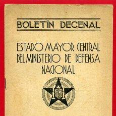 Militaria: FOLLETO , BOLETIN DECENAL ESTADO MAYOR, EJERCITO TIERRA , GUERRA CIVIL , REPUBLICA, 30-6-1937 , R12. Lote 47739829