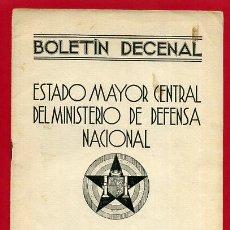 Militaria: FOLLETO , BOLETIN DECENAL ESTADO MAYOR, EJERCITO TIERRA , GUERRA CIVIL , REPUBLICA, 20-10-1937 , R14. Lote 47739889