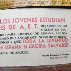 Militaria: PANFLETO PROPAGANDA GUERRA CIVIL - HERALDO DE ARAGÓN DE ZARAGOZA 1938 - ESTUDIANTES AET. Lote 95430147