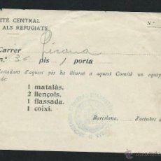 Militaria: DOCUMENTO. COMITE CENTRAL D'AJUT ALS REFUGIATS. BARCELONA, OCTUBRE 1936. Lote 49571458