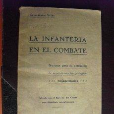 Militaria: 1937 LA INFANTERIA EN EL COMBATE COMANDANTE VILLAR EJERCITO DEL CENTRO. Lote 49692591