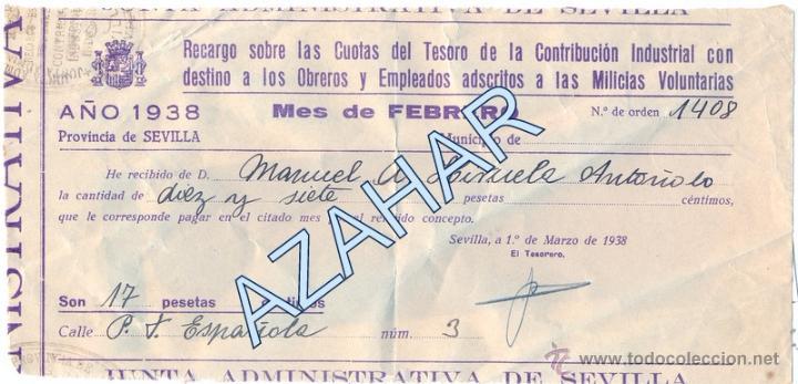 SEVILLA,1938,GUERRA CIVIL,RECARGO CONTRIBUCION INDUSTRIAL PARA MILICIAS VOLUNTARIAS, RARO (Militar - Guerra Civil Española)