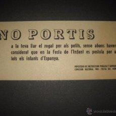 Militaria: NO PORTIS ....- PRO FIESTA DEL NIÑO - PASQUIN 10 X 25 CM. Lote 51025079