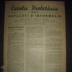Militaria: GUERRA CIVIL - ESCOLA PROLETARIA UGT - BARCELONA SETEMBRE 1937 - NUMERO 6 - REVISTA 4 HOJAS . Lote 51025230