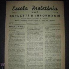 Militaria: GUERRA CIVIL - ESCOLA PROLETARIA UGT - BARCELONA OCTUBRE 1937 - NUMERO 7 - REVISTA 4 HOJAS . Lote 51025245