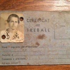 Militaria: PARTE DE UN CERTIFICAT DE TREBALL GENERALITAT DE CATALUNYA 1937. Lote 52416074