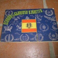 Militaria: ANTIGUO LIBRO ESPAÑA Y SU GLORIOSO EJERCITO, 1941, TODOS LOS PARTES DE GUERRA CIVIL, PARTE. Lote 52533934