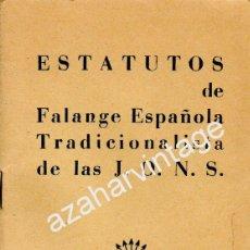 Militaria: SEVILLA,1938,ESTATUTOS DE FALANGE TRADICIOALISTA DE LAS JONS, 24 PAGINAS. Lote 53588631