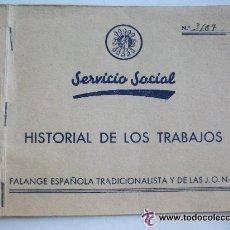 Militaria: GUERRA CIVIL - FALANGE: SERVICIO SOCIAL , HISTORIAL TRABAJOS - DESDE 1938 A ABRIL 39..SEVILLA. Lote 54258454