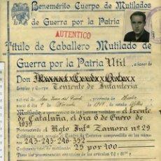Militaria: GUERRA CIVIL TITULO DE CABALLERO MUTILADO DE GUERRA POR LA PATRIA, TENIENTE DE INFANTERIA. Lote 54454721