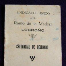 Militaria: CARNET CREDENCIAL DELEGADO. SINDICATO UNICO DEL RAMO DE LA MADERA. LOGROÑO. 1931. GUERRA CIVIL.. Lote 54990792