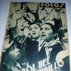Militaria: REVISTA ANTIGUA 13 AGOSTO 1938, FERROL, LIBERACIÓN DE BADAJOZ, 18 JULIO EN SEVILLA,. Lote 55124136