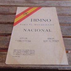 Militaria: PARTITURA HIMNO PARA EL MOVIMIENTO NACIONAL CAMILO GALVEZ JOSE MARIA PEMAN. Lote 55731695