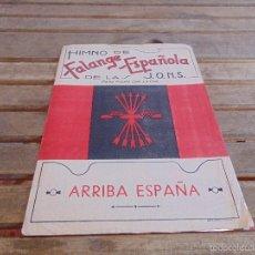 Militaria: PARTITURA HIMNO DE FALANGE ESPAÑOLA DE LA JONS ARRIVA ESPAÑA DAMAS SEVILLA. Lote 55732232