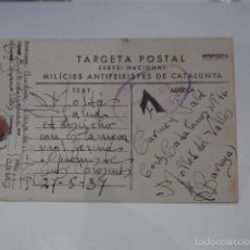 Militaria: ANTIGUA TARJETA POSTAL REPUBLICANA DE MILICIES ANTIFEIXISTES DE CATALUNYA, 1937, GUERRA CIVIL. Lote 57106322