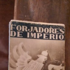 Militaria: FORJADORES DE IMPERIO. Lote 58900665